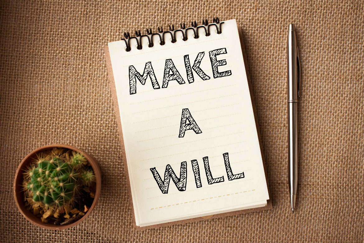 Want peace of mind? Make or review your Will.